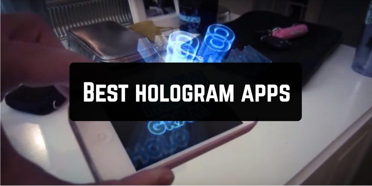 Best hologram apps