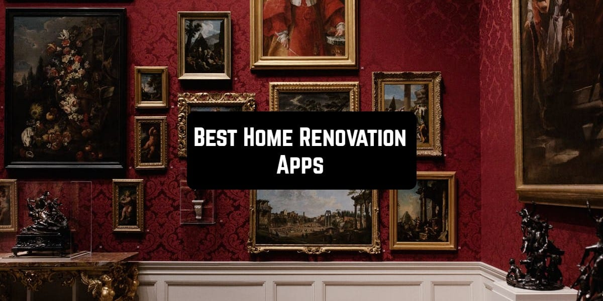 11 Best Home Renovation Apps Android Ios Free Apps For