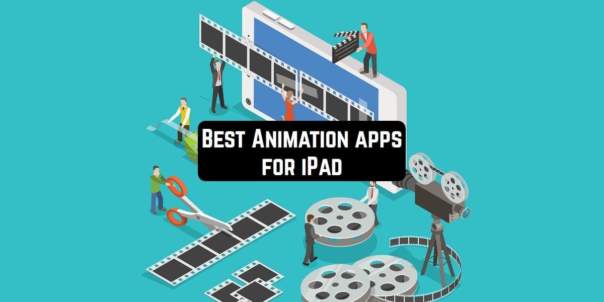 best animation app for ipad