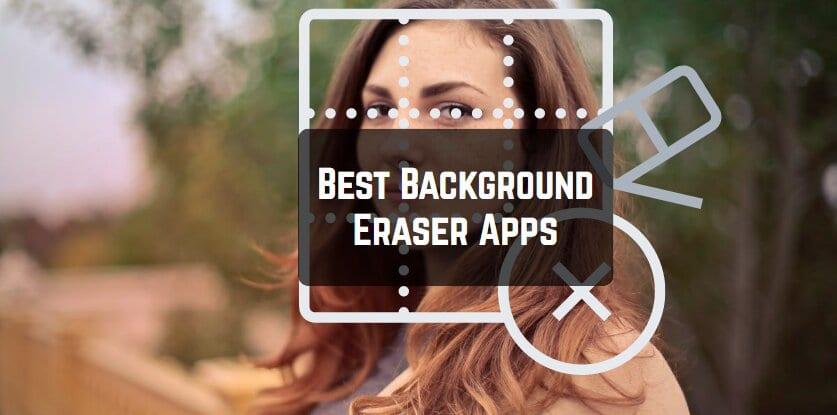 Best Background Eraser Apps
