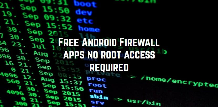 Free Android Firewall apps no root access required