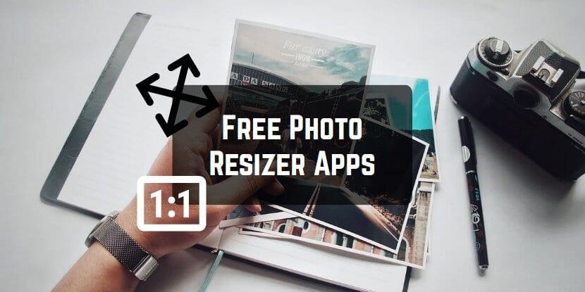 Free Photo Resizer Apps