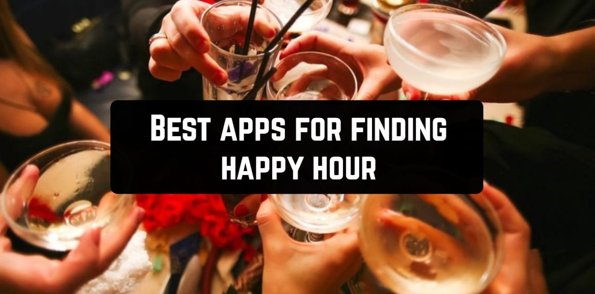 Best apps for finding happy hour