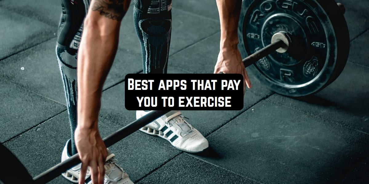 Best apps that pay you to exercise
