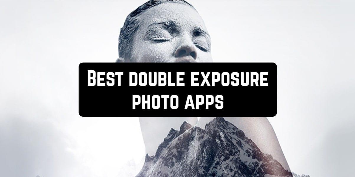 Best double exposure photo apps