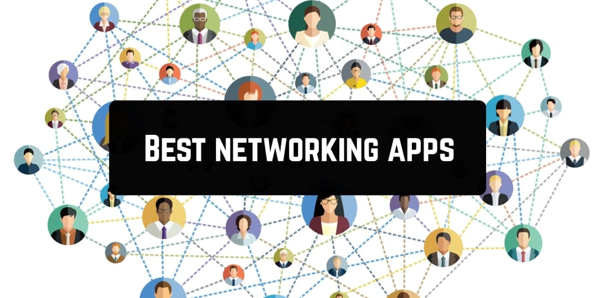 Best networking apps