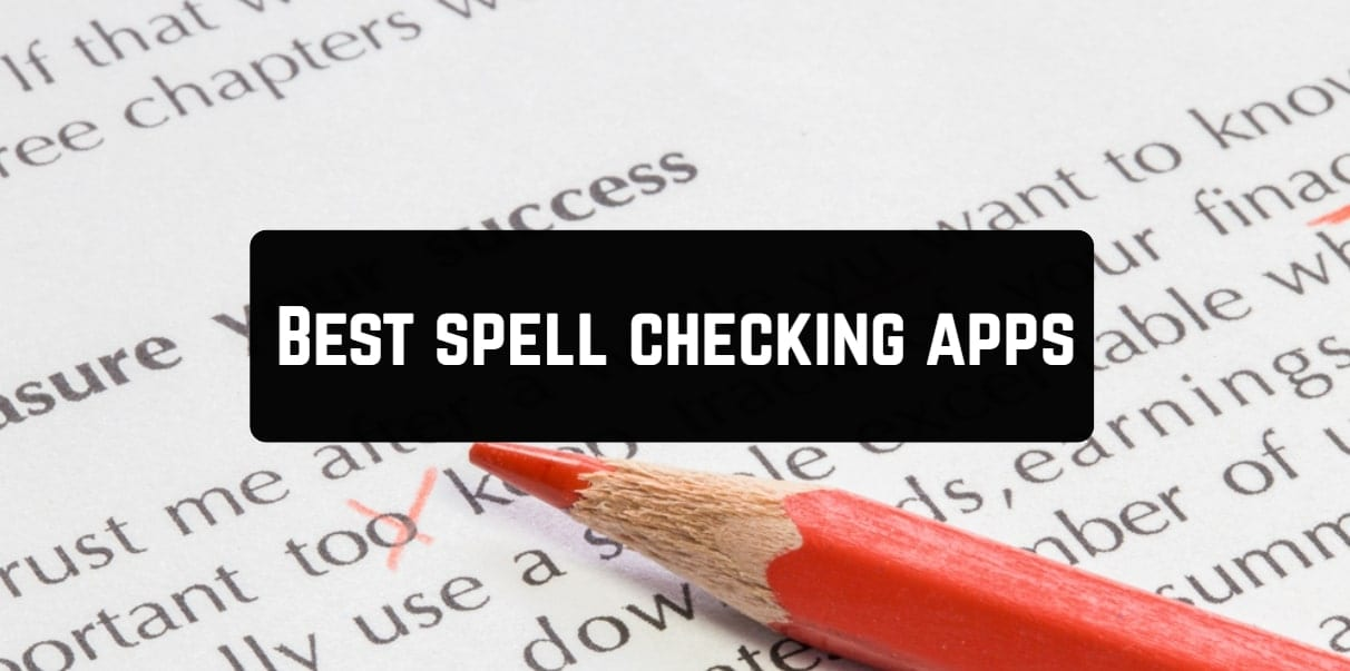 Best spell checking apps