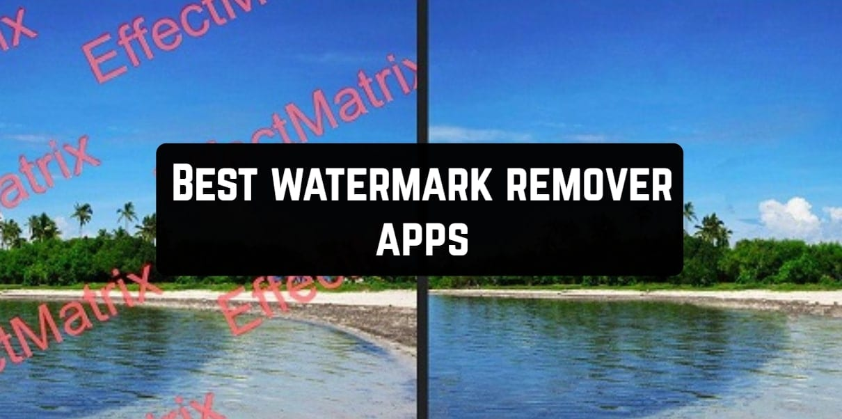 Best watermark remover apps