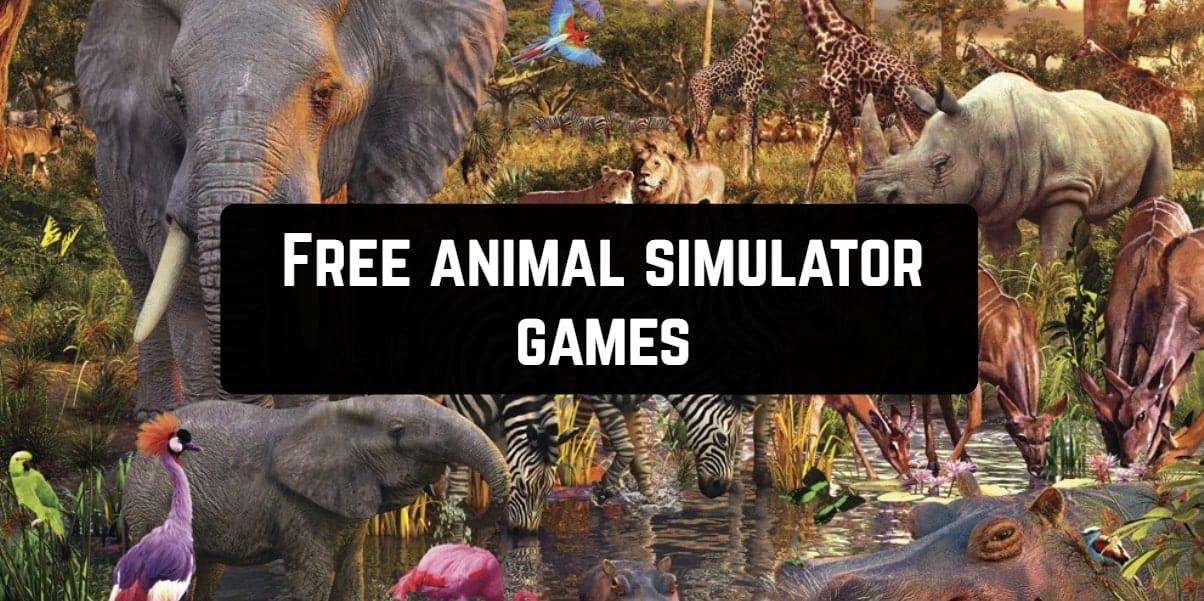 Free animal simulator games