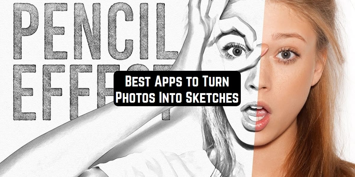 Turn Photos Into Sketches
