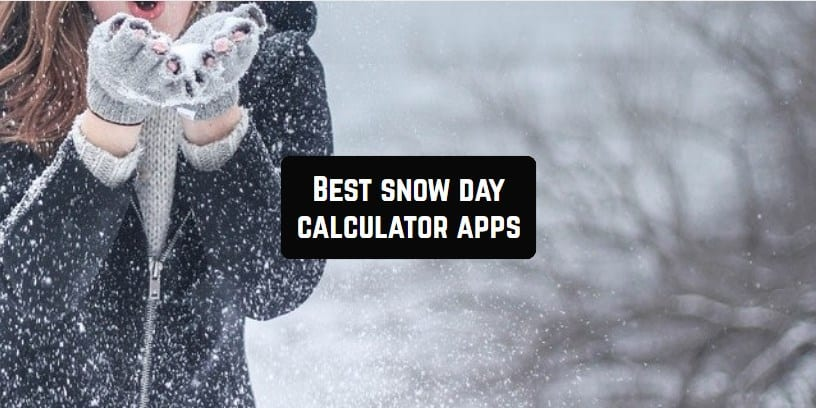 snow day calculator apps