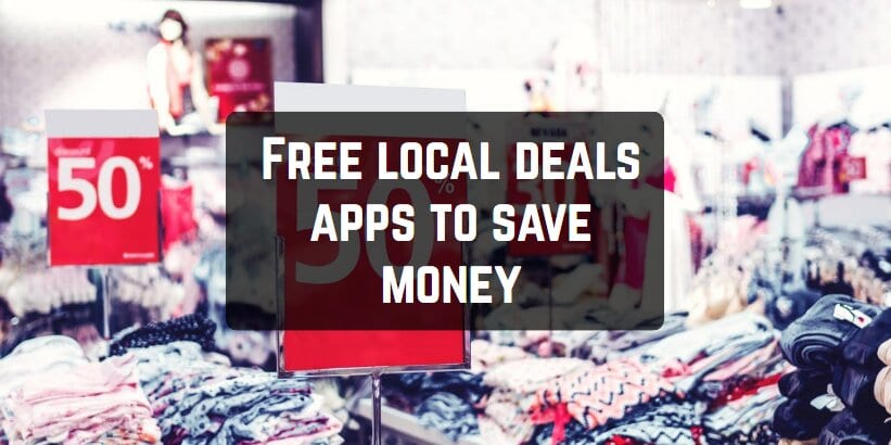Free local deals apps to save money