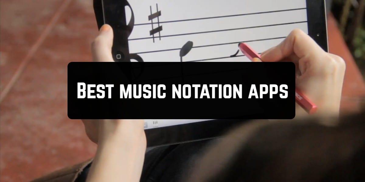 Best music notation apps