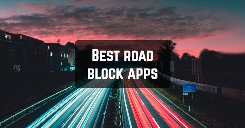 Best road block apps