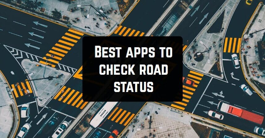 Best apps to check road status