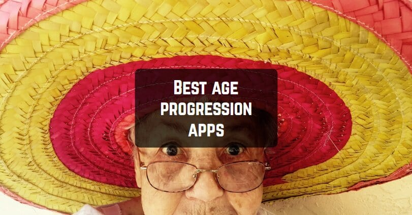 Best age progression apps