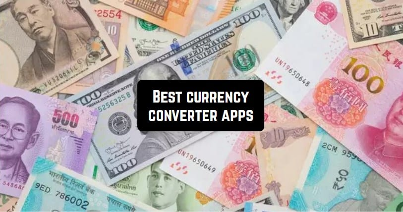 Best currency converter apps