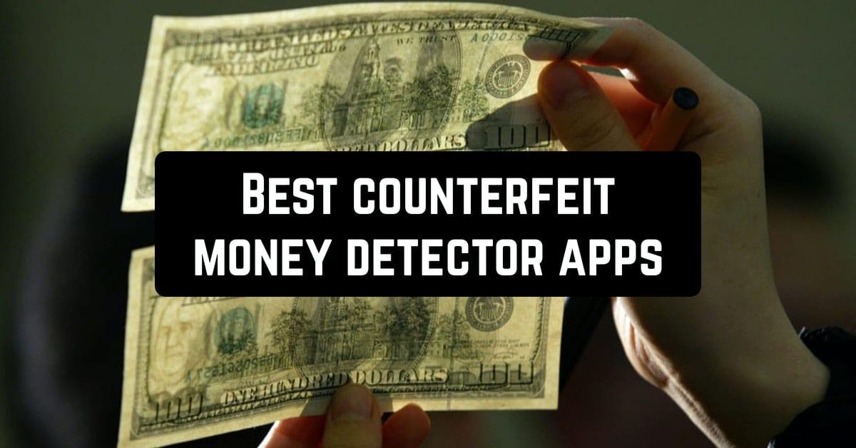 Best counterfeit money detector apps
