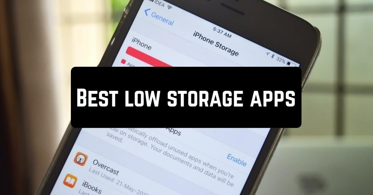 Best low storage apps