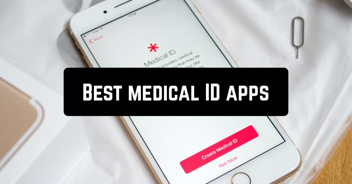 Best medical ID apps