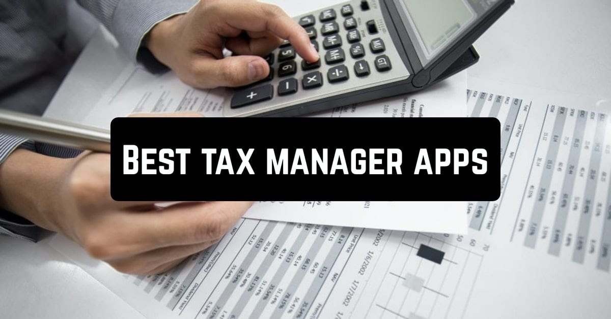 Best tax manager apps