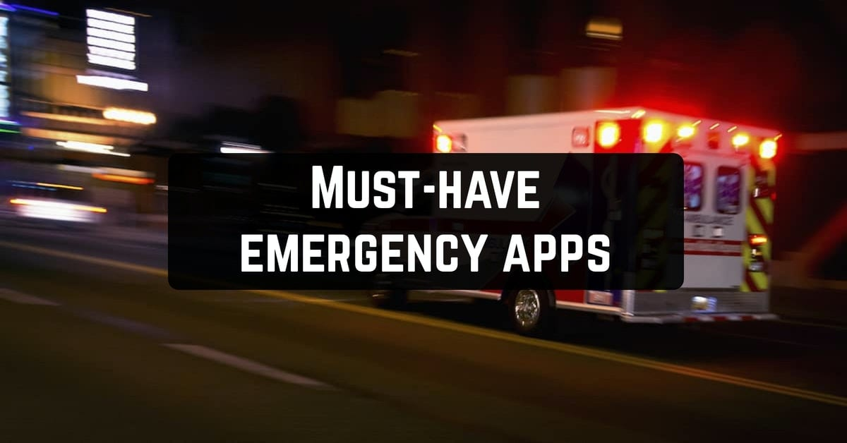 Must-have emergency apps