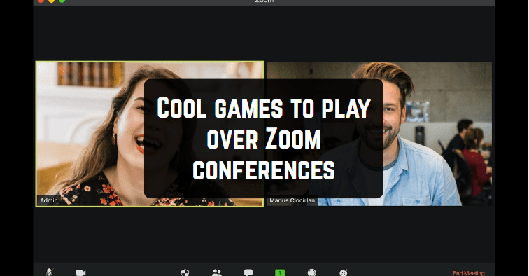 Cool games to play over Zoom conferences