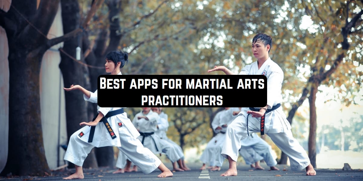 best martial acts apps