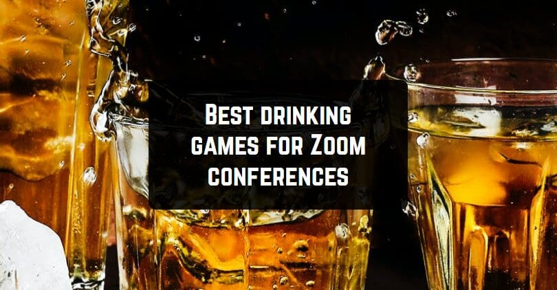 Best drinking games for Zoom conferences