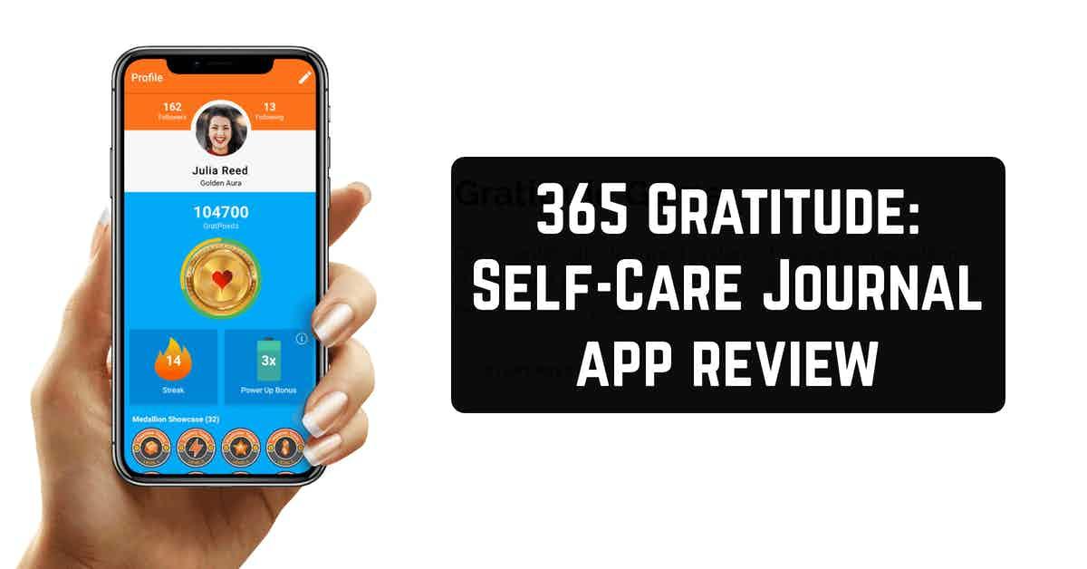365 Gratitude: Self-Care Journal app review