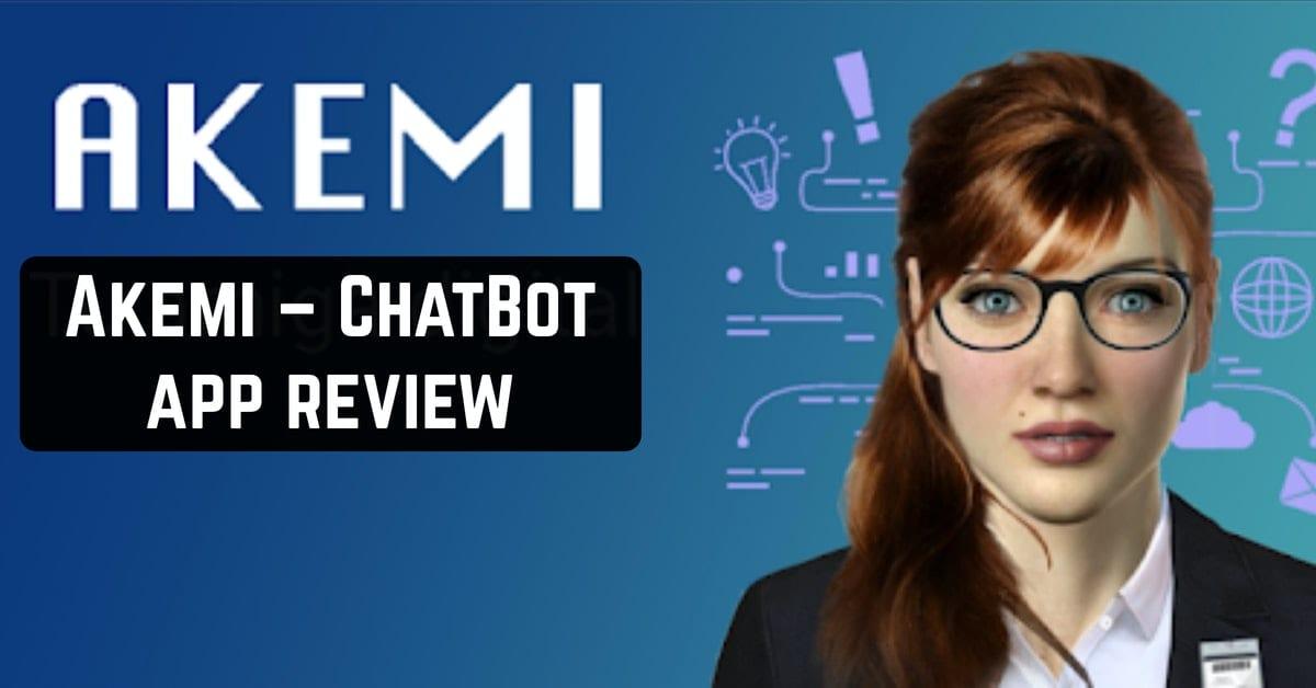 Akemi – ChatBot app review