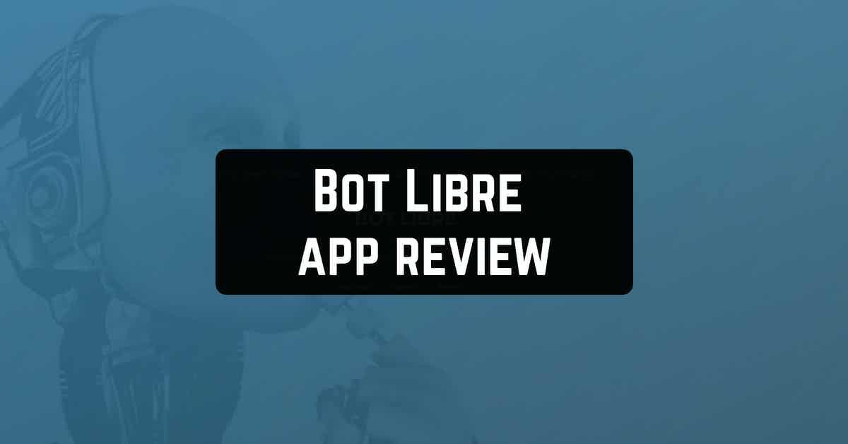 Bot Libre app review