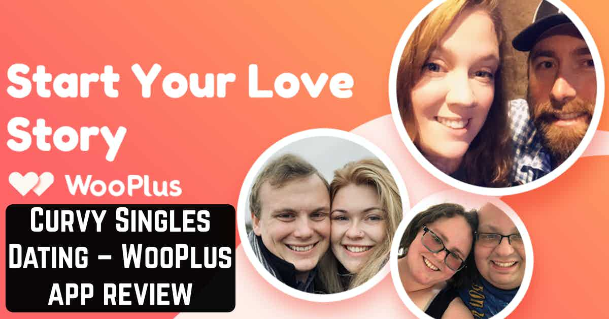 Curvy Singles Dating – WooPlus app review