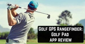 Golf GPS Rangefinder: Golf Pad app review