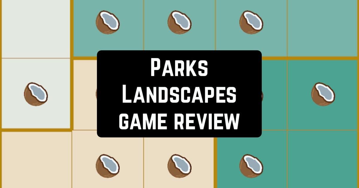 Parks Landscapes game review