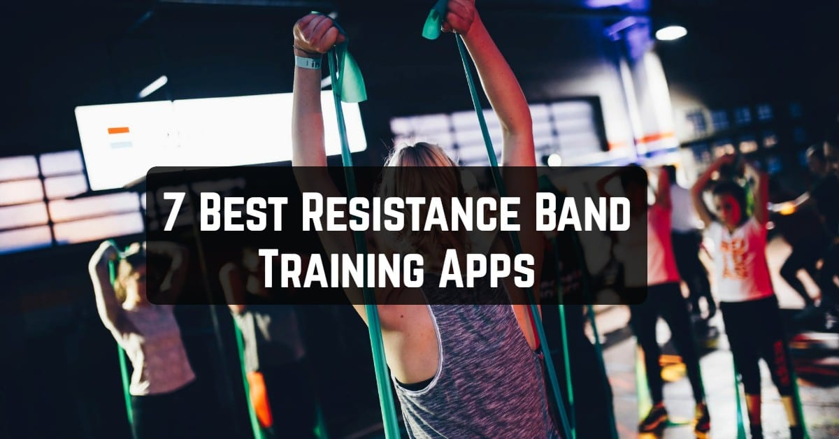 Resistance Band Training Apps