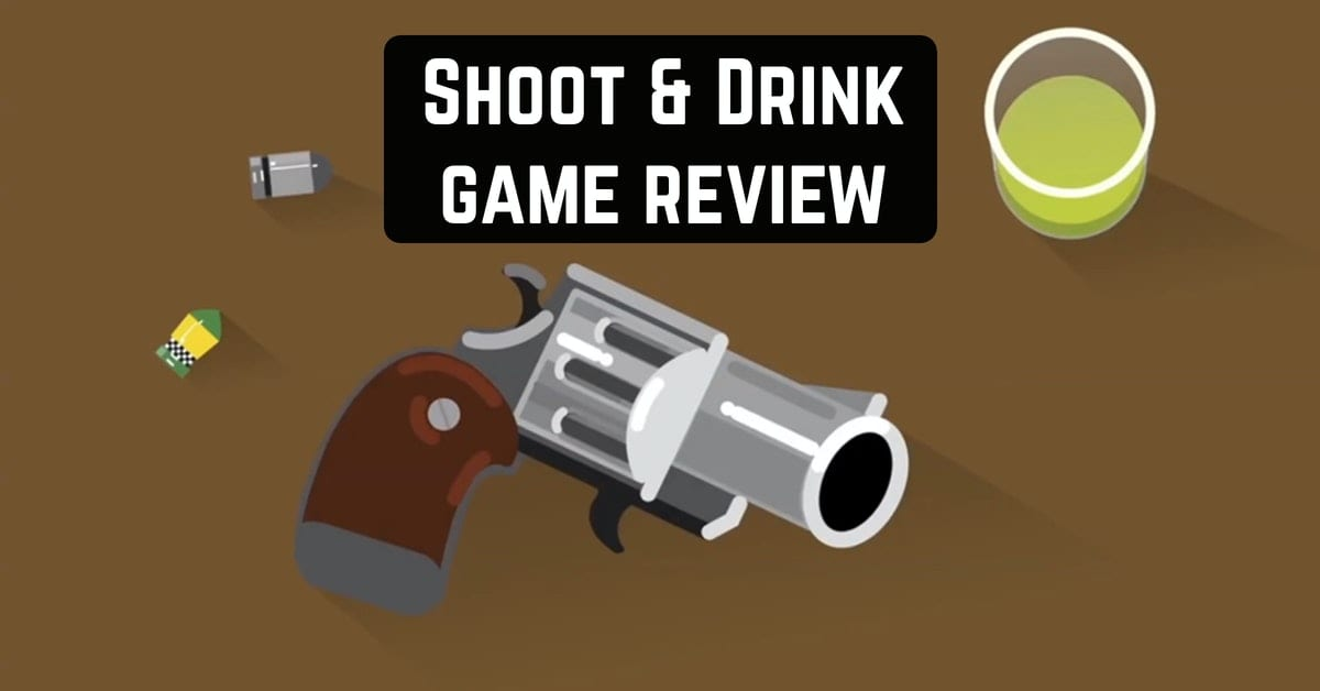 Shoot & Drink game review