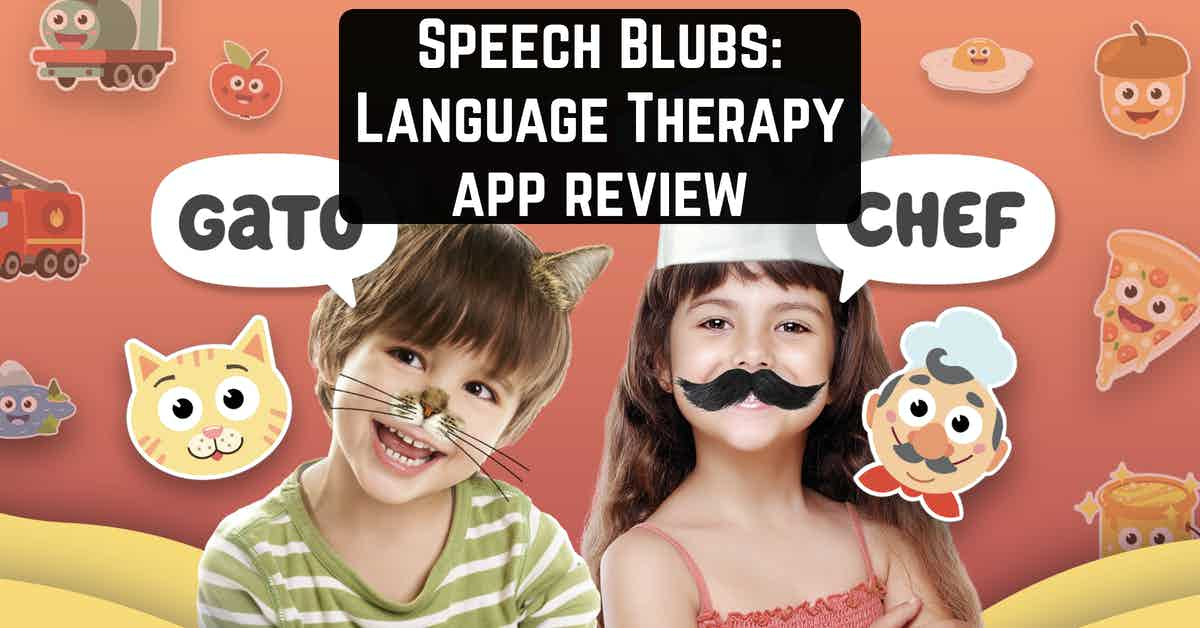 Speech Blubs: Language Therapy app review