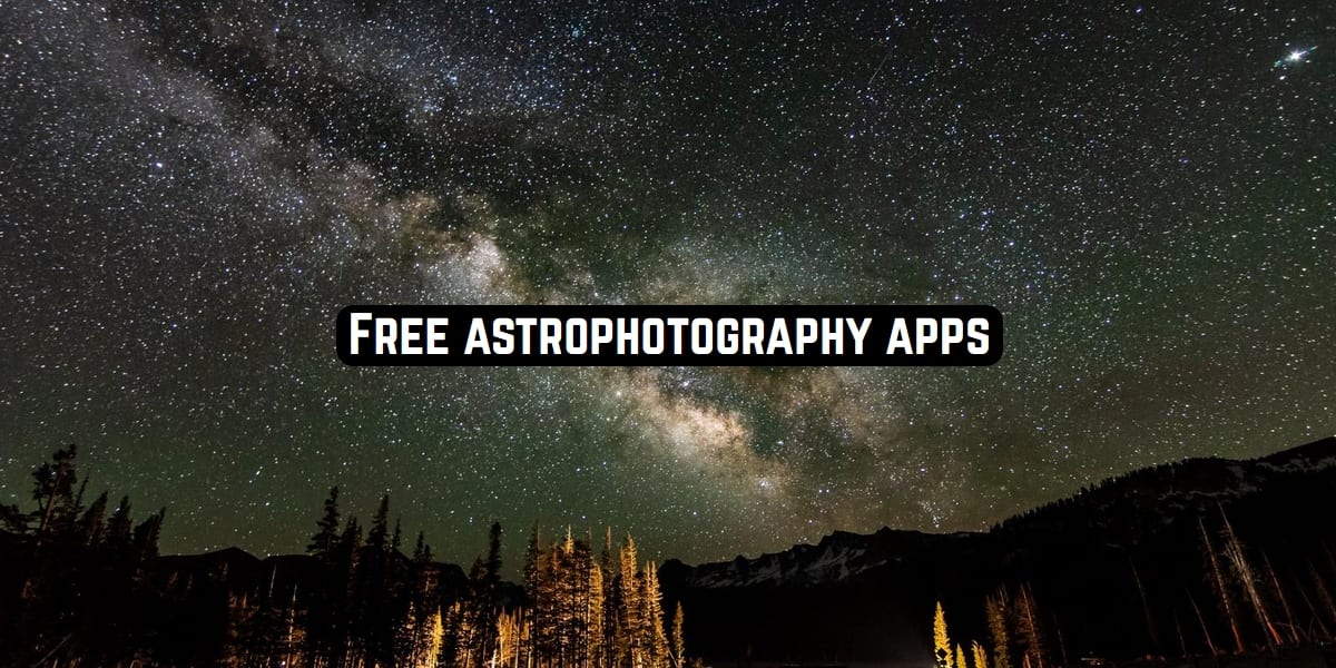 astrophotography apps
