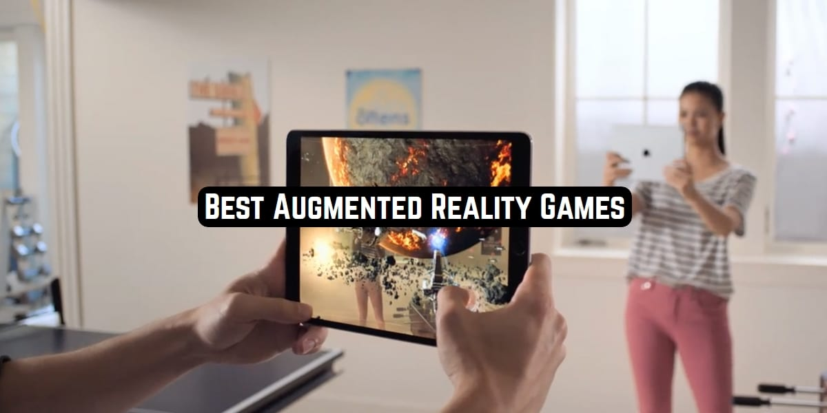 Best Augmented Reality Games