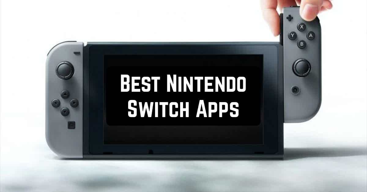 Best Nintendo Switch Apps