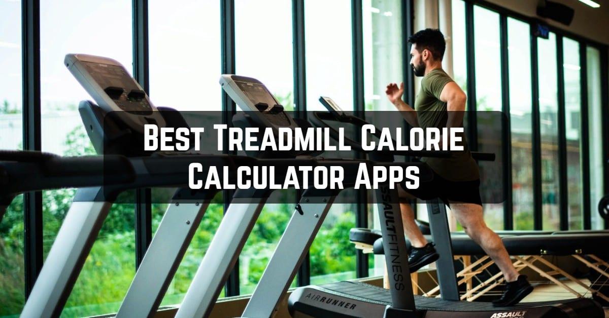 Best Treadmill Calorie Calculator Apps