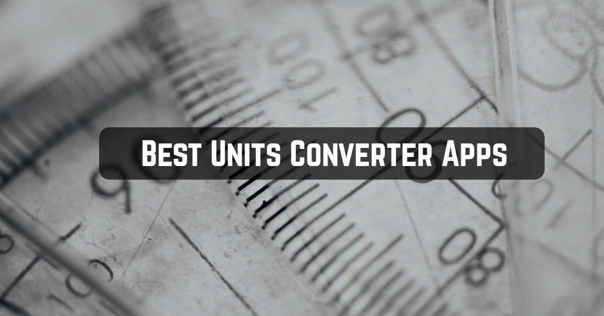 Best Units Converter Apps