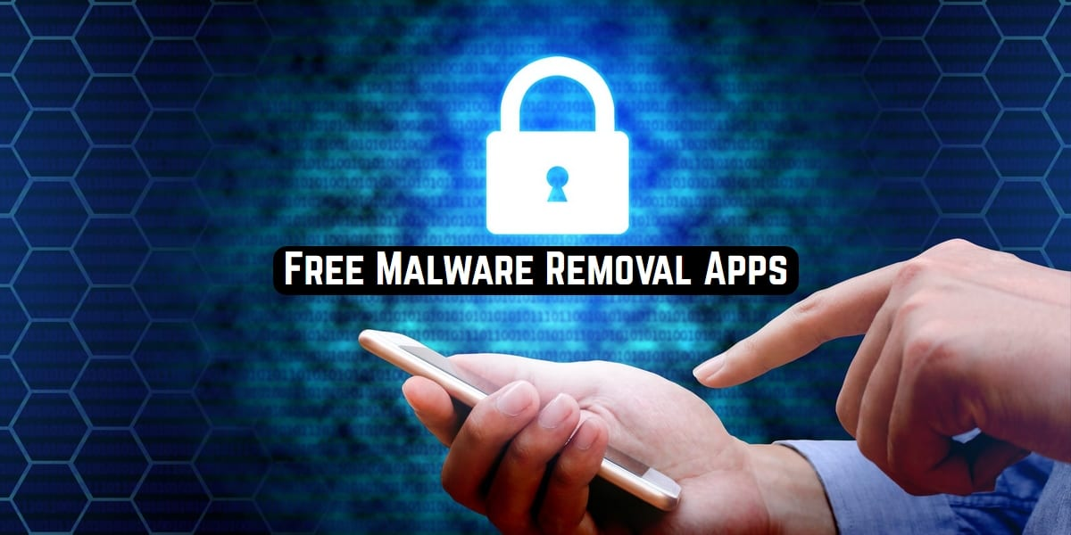 Free Malware Removal Apps