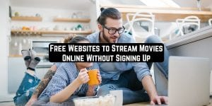 Free Websites to Stream Movies Online Without Signing Up