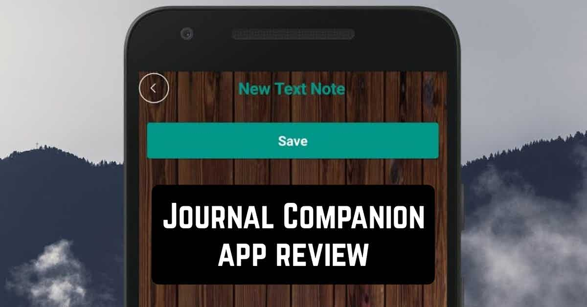 Journal Companion app review