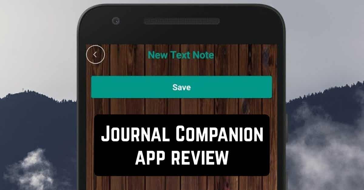Journal Companion app review