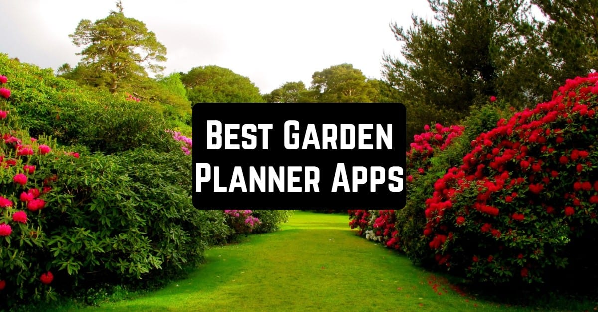 15 Best Garden Planner Apps for Android & iOS | Free apps ...