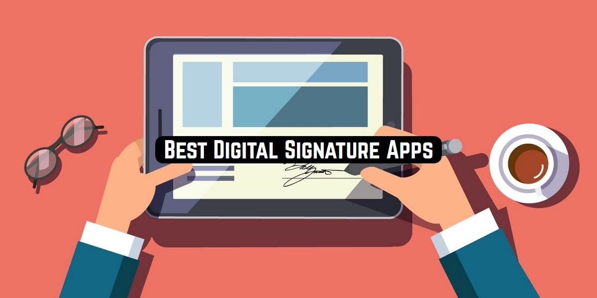 Best Digital Signature Apps