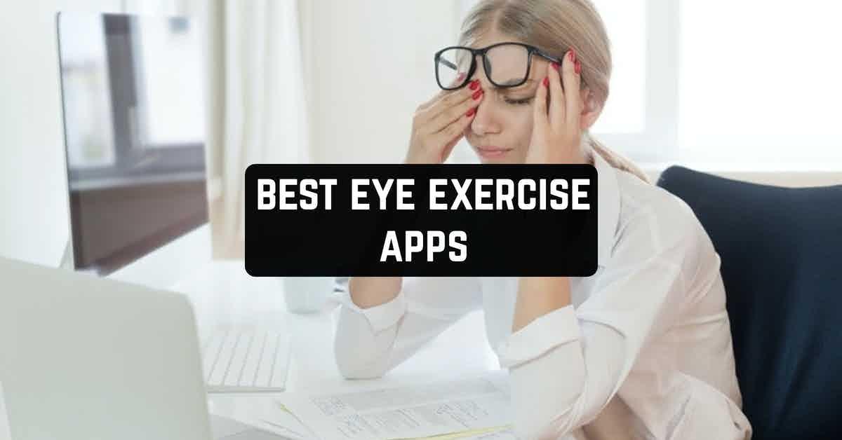 Best Eye Exercise Apps